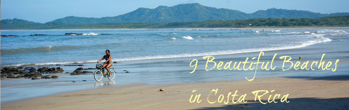 Beautiful Beaches in Costa Rica
