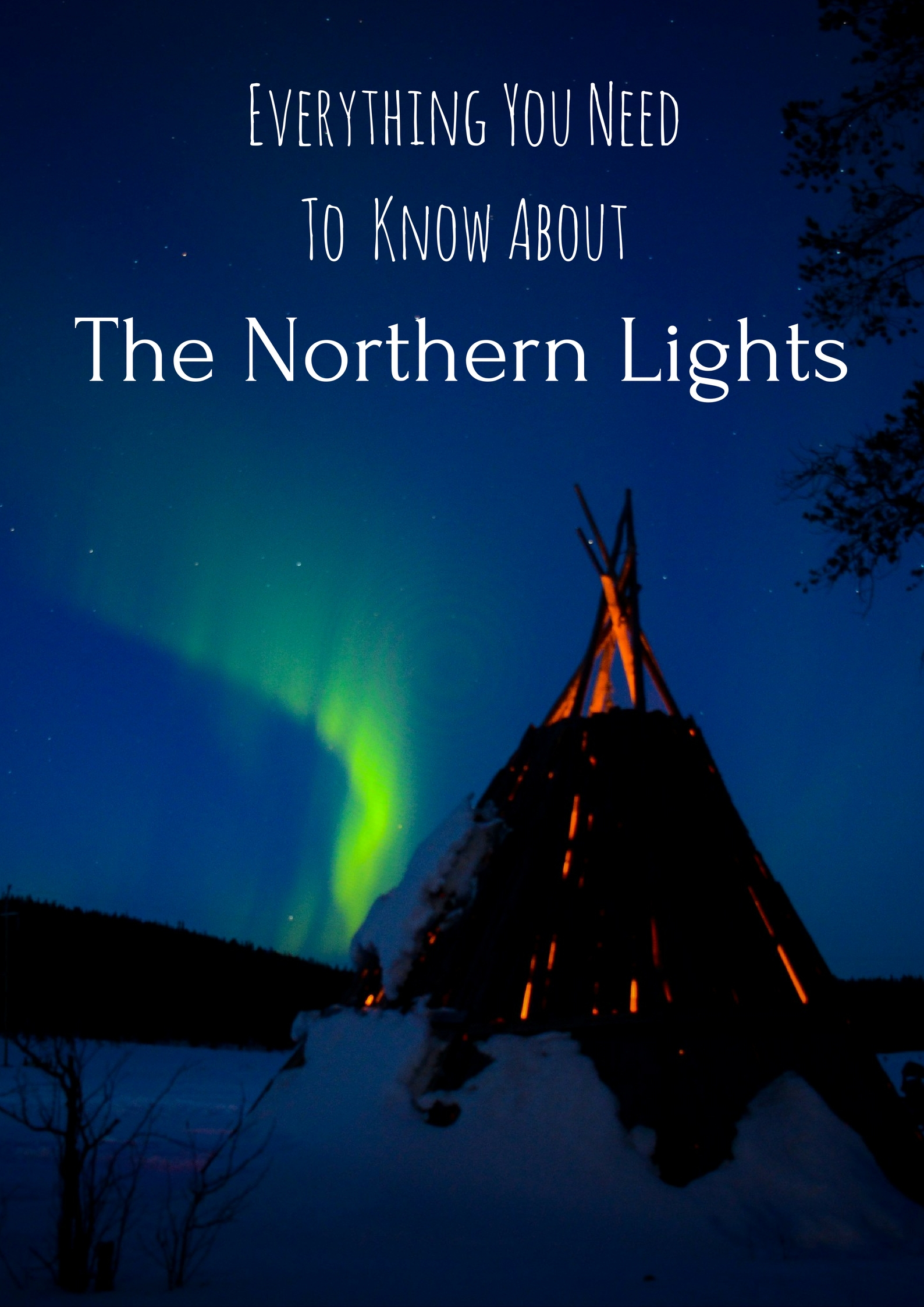 Everything You Need To Know About Seeing The Northern Lights