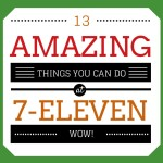 13 Amazing Things You Can Do at a 7-Eleven