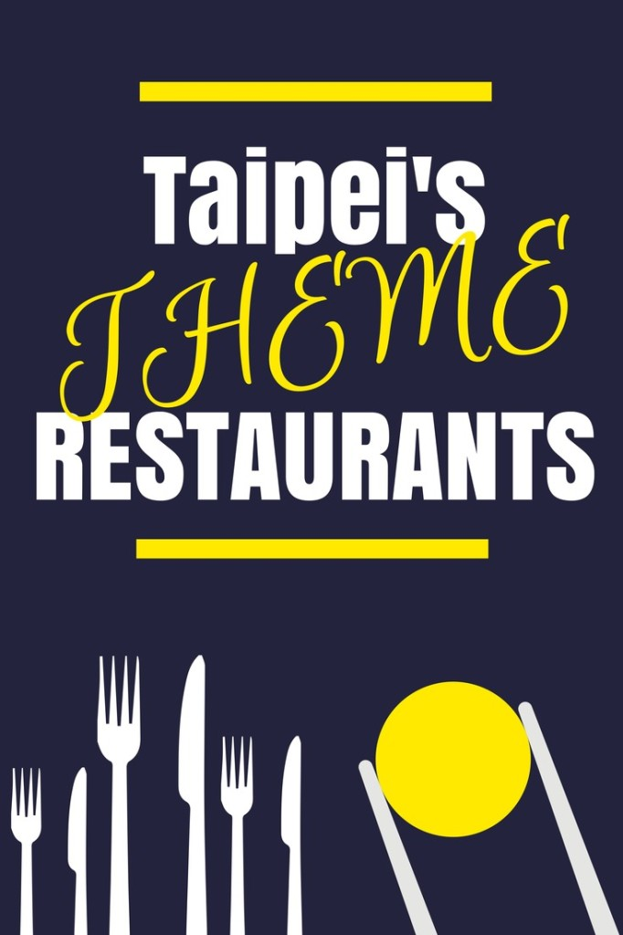 Taipei's Theme Restaurants