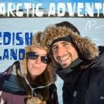 An Arctic Adventure in Swedish Lapland – Part 2