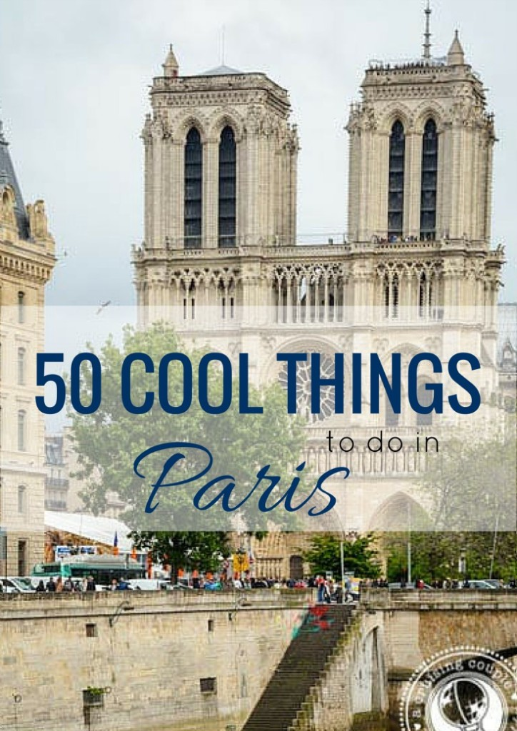 Cool Things To Do In Paris