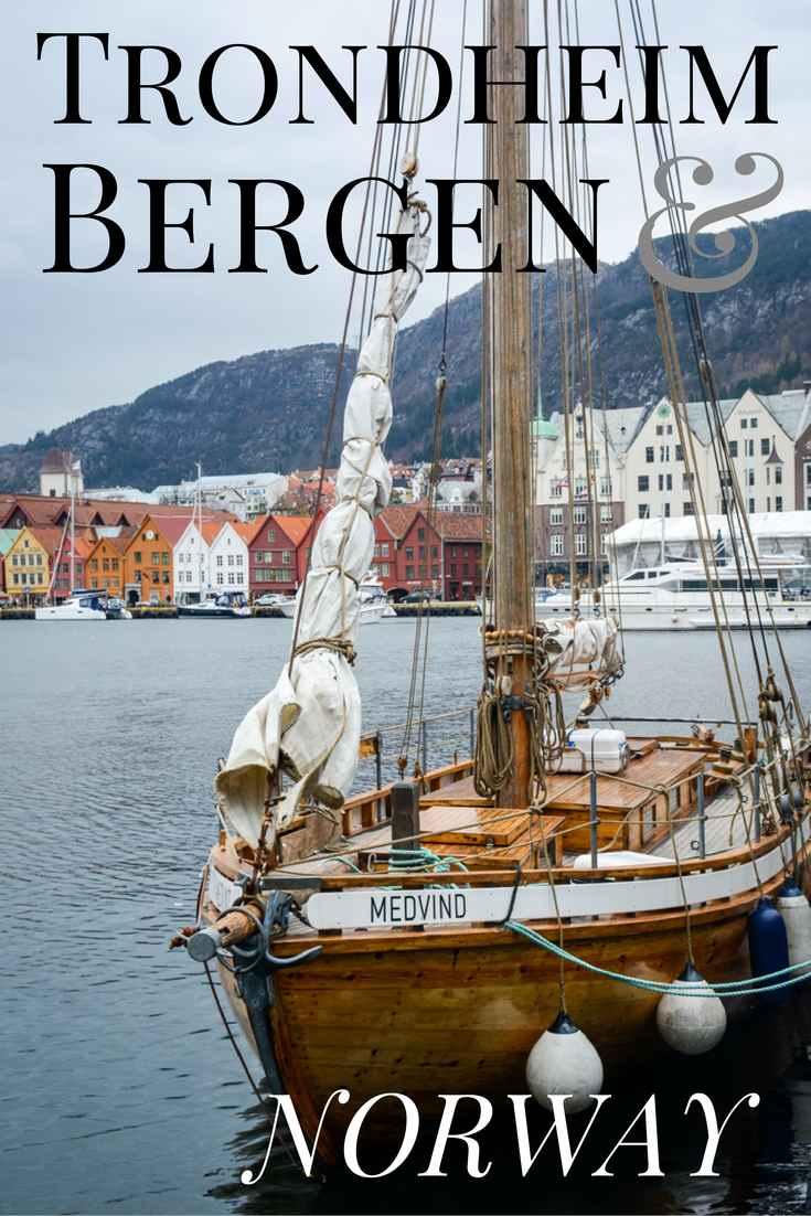 Trondheim and Bergen