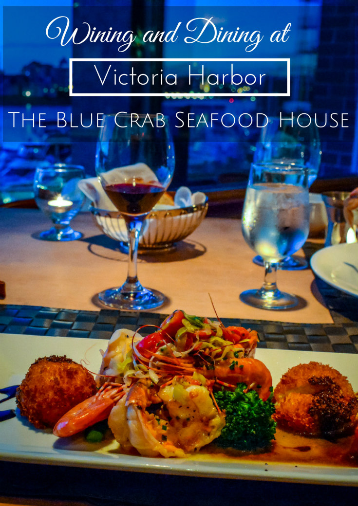 Wining and Dining at Victoria Harbor - The Blue Crab Seafood House