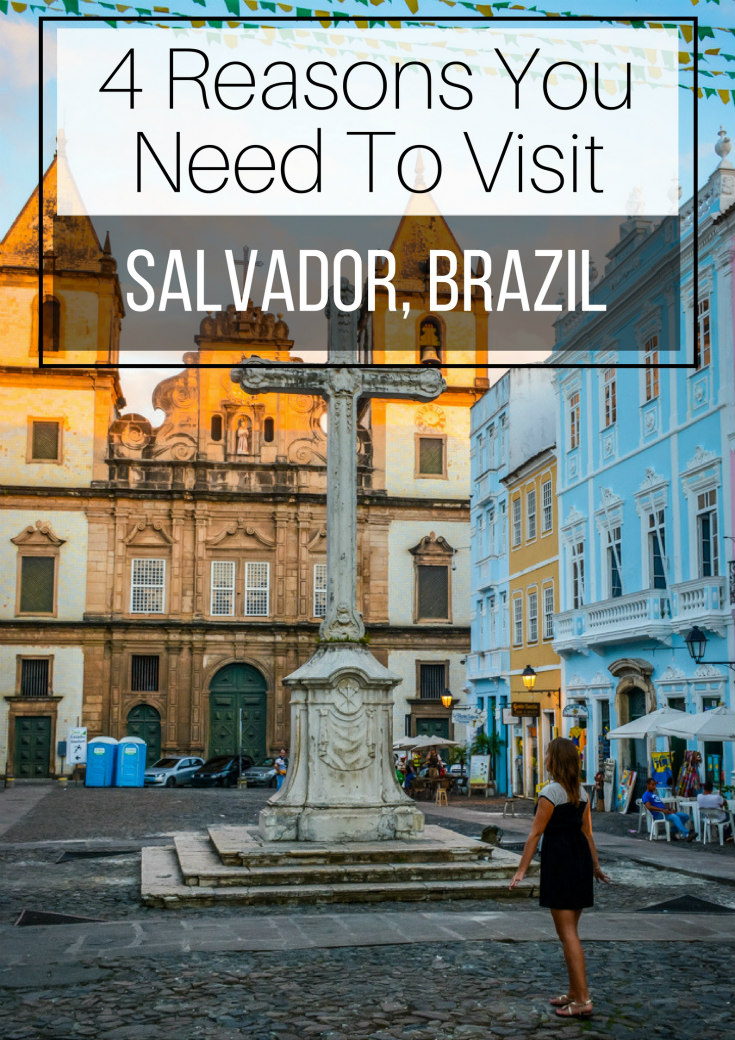 4 reasons you need to visit salvador brazil a cruising