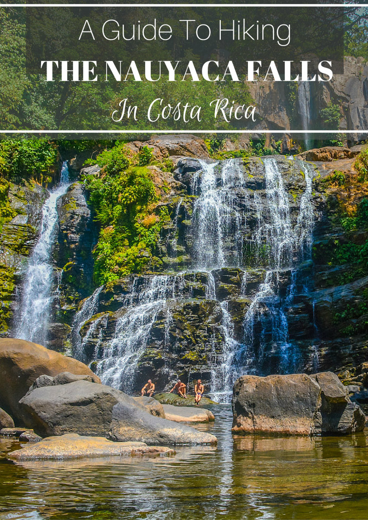 a guide to hiking in the nauyaca waterfalls costa rica
