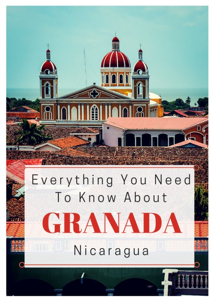 Everything You Need To Know About Granada Nicaragua