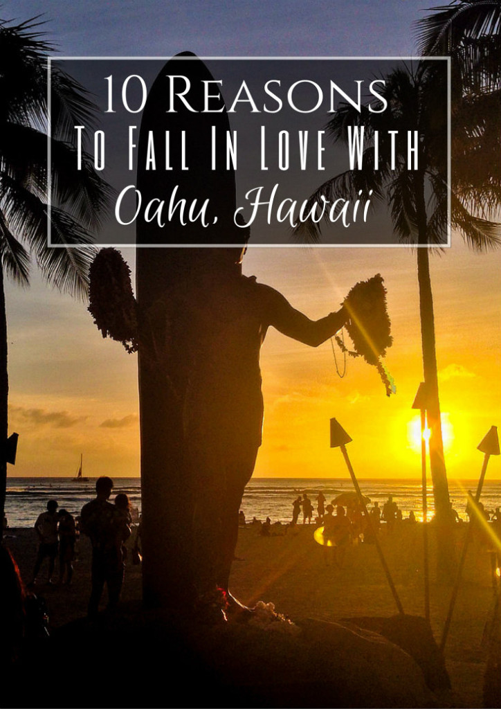 10 Reasons to Fall in Love With Oahu Hawaii