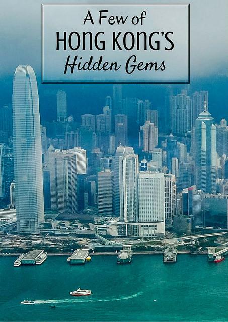 A Few of Hong Kong Hidden Gems