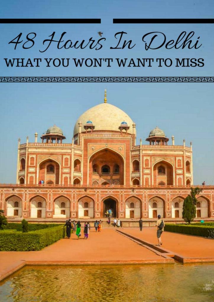 48-hours in delhi