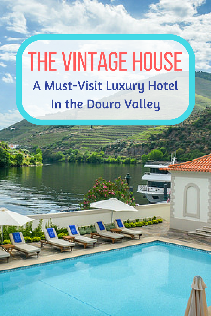The Vintage House - A Luxurious Boutique Hotel In The Douro Valley